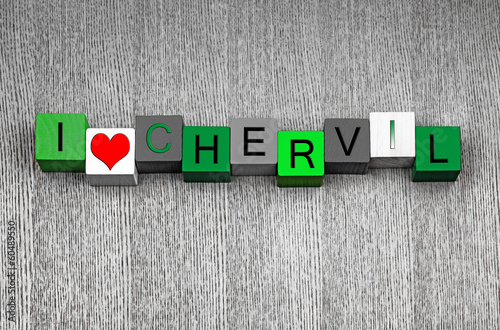 I Love Chervil, sign series for herbs, spices and cooking.