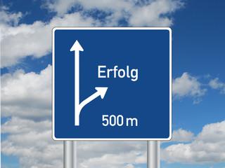 """""""ERFOLG"""" Schild (autobahn verkehrszeichen weiser ausfahrt)"""
