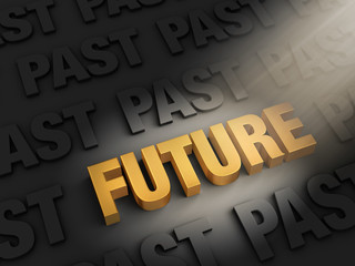 Look To The Future, Not The Past
