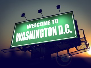 Billboard Welcome to Washington D.C. at Sunrise.