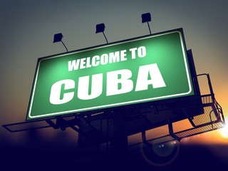 Billboard Welcome to Cuba at Sunrise.