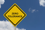 Zero Tolerance Warning Sign poster