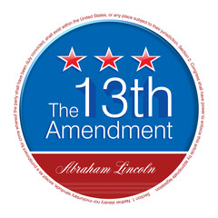 Abraham Lincoln - The 13th Amendment