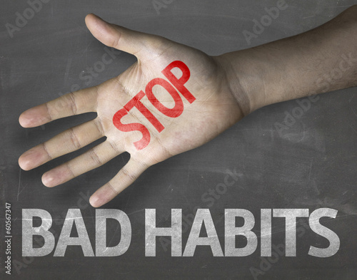 Educational composition with the message Stop Bad Habits