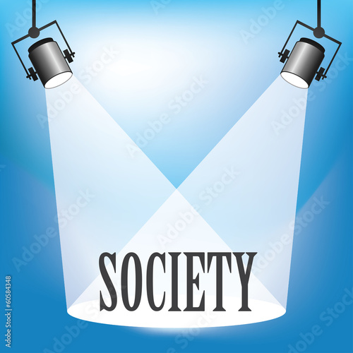 Concept of society being in the spotlight