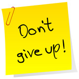 Sticker note with inspiring message Don't give up