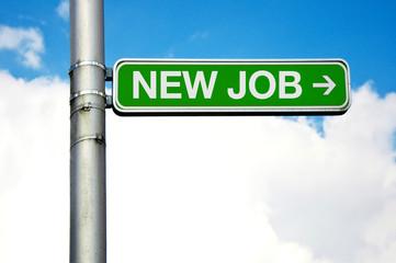 Street sign - new job