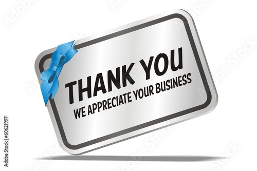 thank you we appreciate your business - silver card