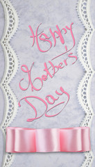 Happy Mother's Day on paper with lacy border