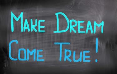 Make Dream Come True Concept