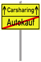 Schild Carsharing / Autokauf