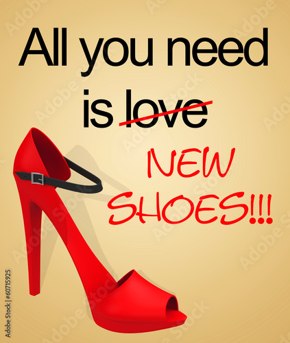 All you need is (love) new shoes