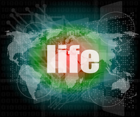 life words on business digital touch screen
