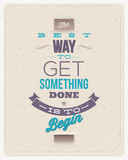Fototapety Motivating Quotes. Typographical vector design