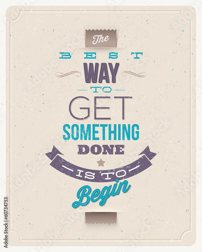 Motivating Quotes. Typographical vector design