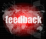 Information technology IT concept: words Feedback on screen