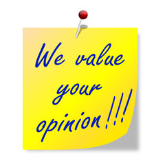 "The paper with the words ""we value your opinion"" - vector"