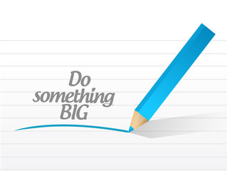 do something big message illustration design