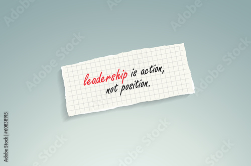 Leadership is action, not position