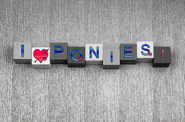 I Love Ponies, sign series for horse riding and ponies.