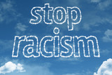 Stop Racism text on clouds
