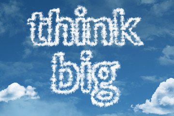 Think Big text on clouds