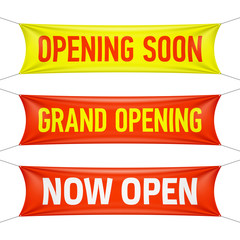 Opening Soon, Grand Opening and Now Open vinyl banners