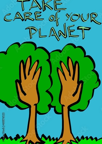 take care of your planet