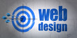 Web design concept: target and Web Design on wall background