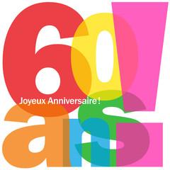 """Carte """"60 ANS ! JOYEUX ANNIVERSAIRE"""" (fête voeux félicitations)"""