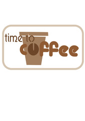 Time to coffee - vector illustration.