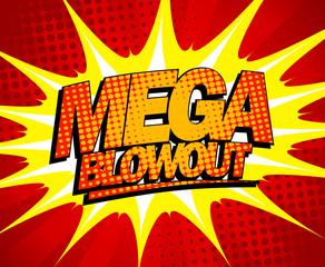 Mega blowout design in pop-art style