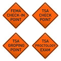 NWO *** FEMA + TSA signs