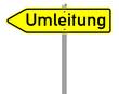 Schild - Umleitung