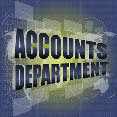 accounts departments words on digital screen background, map