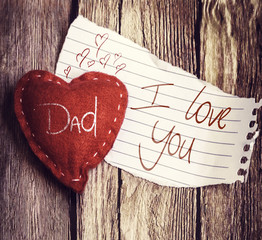 Dad I Love You written on a peace of paper