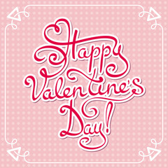 Happy Valentines day - hand lettering text