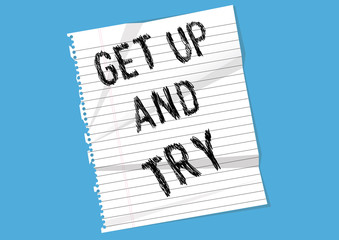 Get up and try