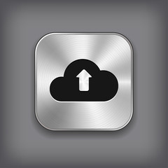 Cloud upload icon - vector metal app button