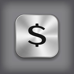 Dollar sign icon - vector metal app button