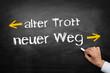 alter Trott / neuer Weg