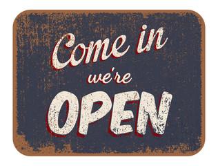 """Panneau """"Entrez nous sommes ouverts"""""""