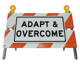 Adapt Overcome Barricade Road Sign Challenge Problem Solving