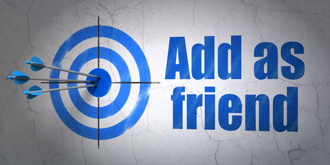 Social network concept: target and Add as Friend on wall