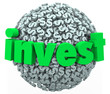 Invest Word Dollar Sign Sphere Stock Market Bond 401K Savings