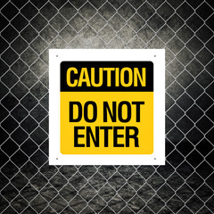 Caution sign - Do not enter