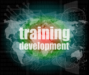 Education and learn concept: Training Development on screen