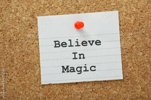 Believe In Magic Reminder on a cork notice board