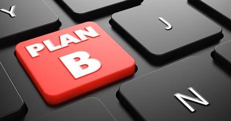 Plan B on Red Keyboard Button.