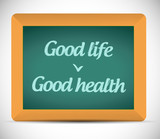 good life, good health chalkboard illustration